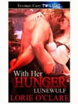 With Her Hunger (Lunewulf, Book Eight)