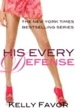 His Every Defense (For His Pleasure, Book 10)