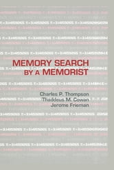 Memory Search By A Memorist