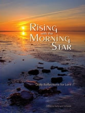Rising with the Morning Star