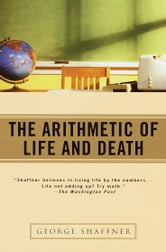 The Arithmetic of Life and Death