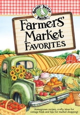 Farmers' Market Favorites Cookbook