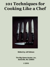 101 Techniques for Cooking Like a Chef