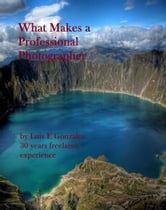 What Makes a Professional Photographer