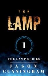 The Lamp (The Lamp Series, Book 1)