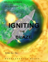 The Witches' Stones Book 1: Igniting the Blaze