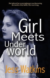 Girl Meets Underworld