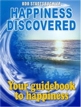 Happiness Discovered