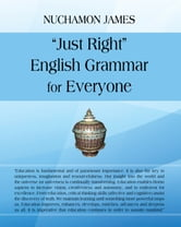 """Just Right"" English Grammar for Everyone"