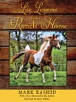 Life Lessons from a Ranch Horse, Second Edition: With a New Afterword by the Author