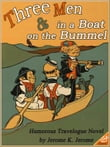 THREE MEN IN A BOAT and THREE MEN ON THE BUMMEL