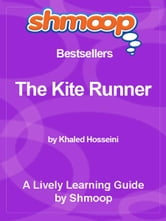 Shmoop Bestsellers Guide: The Kite Runner