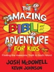 Amazing Bible Adventure for Kids