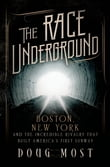 The Race Underground