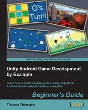 download Unity Android Game Development by Example Beginner's Guide book