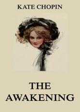 a character analysis of edna pontellier from the novel the awakening by kate chopin Edna pontellier the protagonist of the novel, edna embarks on a  character list summary and analysis  the centrality of ambiguity in kate chopin's the awakening.