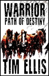 Warrior: Path of Destiny