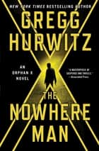 The Nowhere Man ebook by Gregg Hurwitz