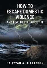 How to Escape Domestic Violence