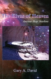 The Kivas of Heaven
