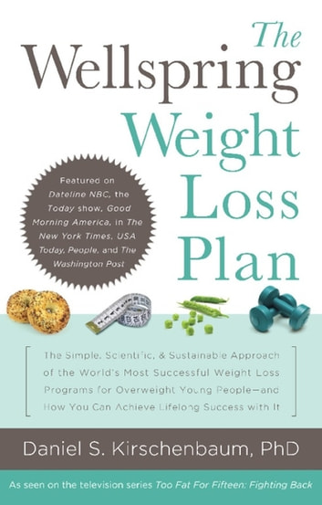 The Wellspring Weight Loss Plan Simple Scientific Sustainable Approach Of World S