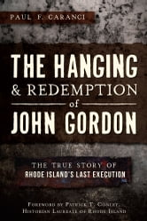 The Hanging and Redemption of John Gordon