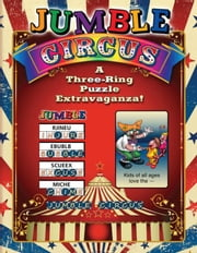 Jumble(r) Circus: A Three-Ring Puzzle Extravaganza!