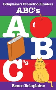 ABC's - Delaplaine's Pre-School Readers