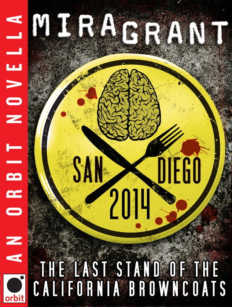 San Diego 2014: The Last Stand of the California Browncoats Online Lesen de Mira Grant