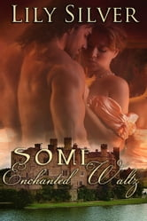 Some Enchanted Waltz, A Time Travel Romance