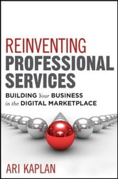 Reinventing Professional Services