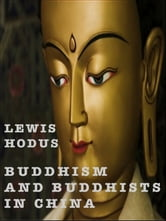 Buddhism and Buddhists in China
