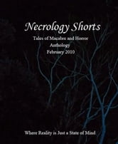 Necrology Shorts Anthology Feb 2010