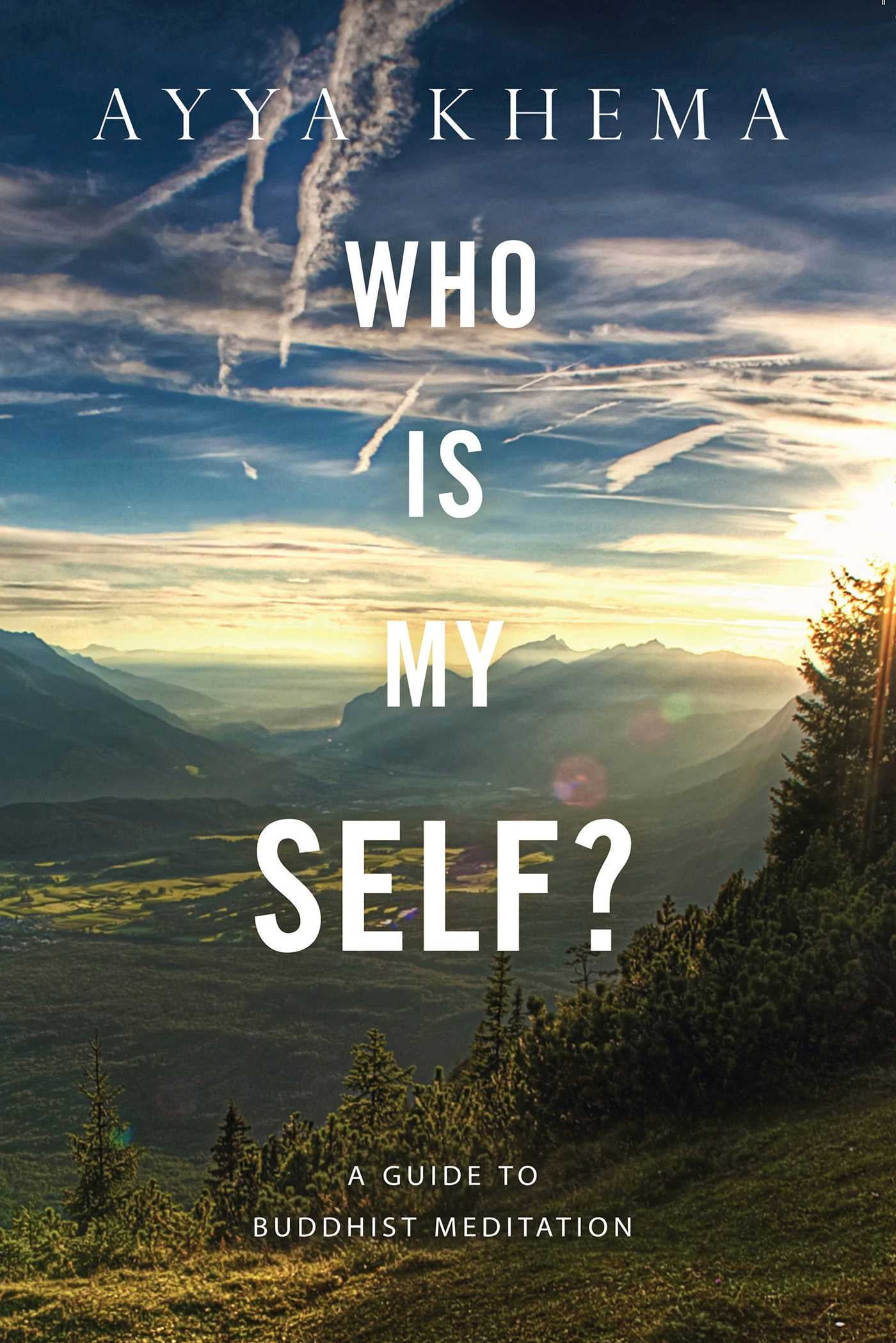 Who Is My Self? 978-1614290315 de Ayya Khema | PDF