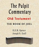 The Pulpit Commentary-Book of Joel