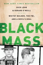 Black Mass, Whitey Bulger, the FBI, and a Devil's Deal
