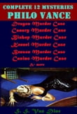 Philo Vance Complete 12 Mysteries Murder Case (Illustrated)