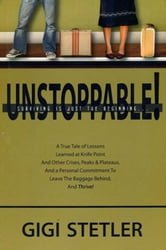 UNSTOPPABLE! Surviving Is Just the Beginning