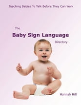 The Baby Sign Language Directory