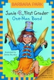 Junie B., First Grader: One-Man Band (Junie B. Jones)