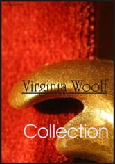 Virginia Woolf Collection: Jacob's Room, Monday or Tuesday, Night and Day, The Voyage Out