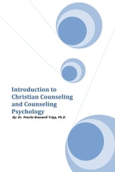 Introduction to Christian Counseling and Counseling Psychology