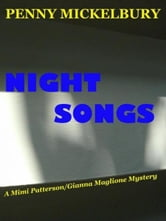 Night Songs: A Mimi/Gianna Mystery