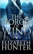 The Force of Wind: Elemental Mysteries #3