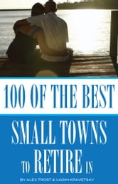 100 of the best small towns to retire in ebook by alex for Best small cities to retire in