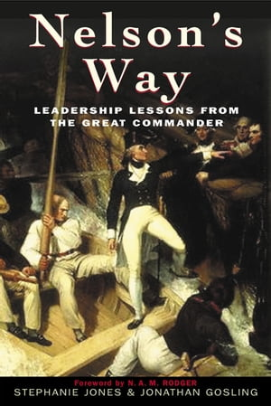 Nelson's Way Leadership Lessons from the Great Commander