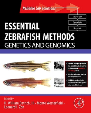 Essential Zebrafish Methods: Genetics and Genomics