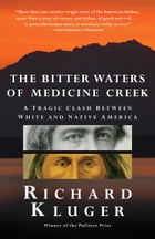 The Bitter Waters of Medicine Creek Cover Image
