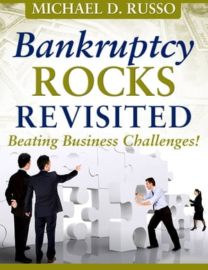 Bankruptcy Rocks Revisited Beating Business Challenges