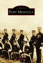 Fort Missoula Cover Image
